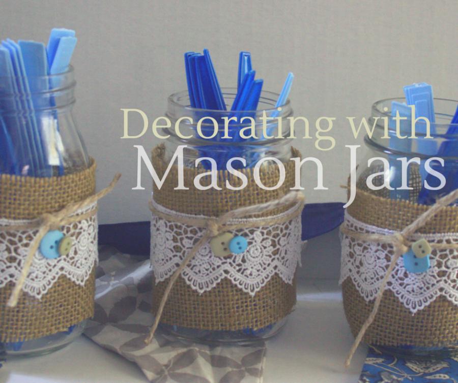 decorating with mason jars daily dish magazine recipes