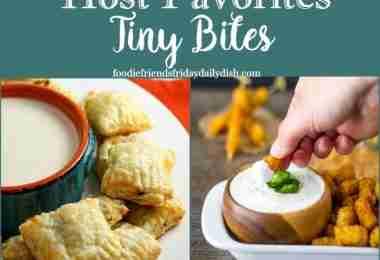 Tiny Bites Host Favorites from Daily Dish Magazine
