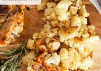 Parmesan Garlic Roasted Cauliflower | Daily Dish Recipe