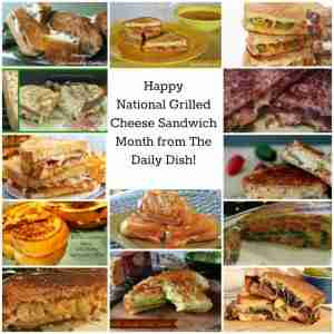 National Grilled Cheese Month-#DailyDishMagazine