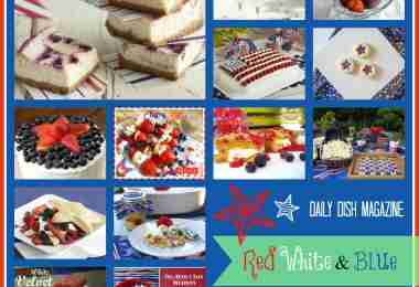 15 Red White and Blue Recipes ~ Daily Dish Magazine