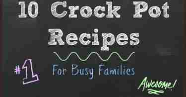 10 Crock Pot Recipes for Busy Families