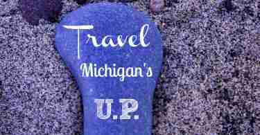 Travel Michigan's' Upper Peninsula