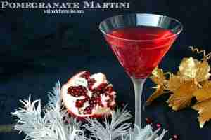 Pomegranate Martini from Will Cook for Smiles and Featured on The Daily Dish Magazine! #thirstythursday