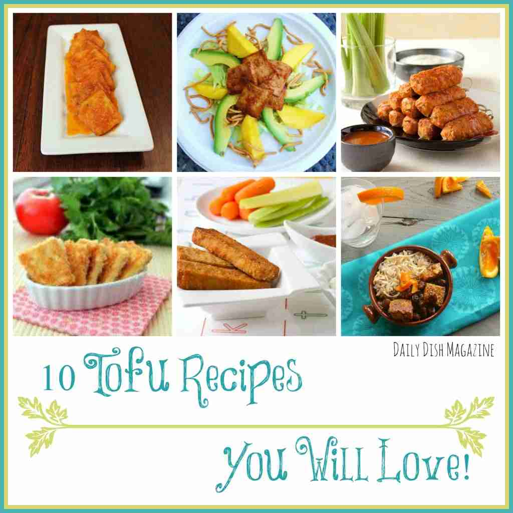 10 Tofu Recipes You Will Love