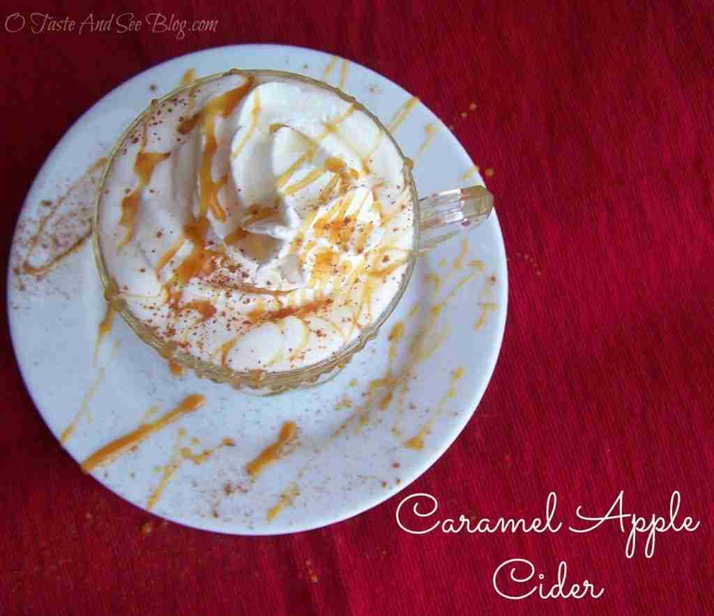 Caramel Apple Cider from O Taste and See Blog