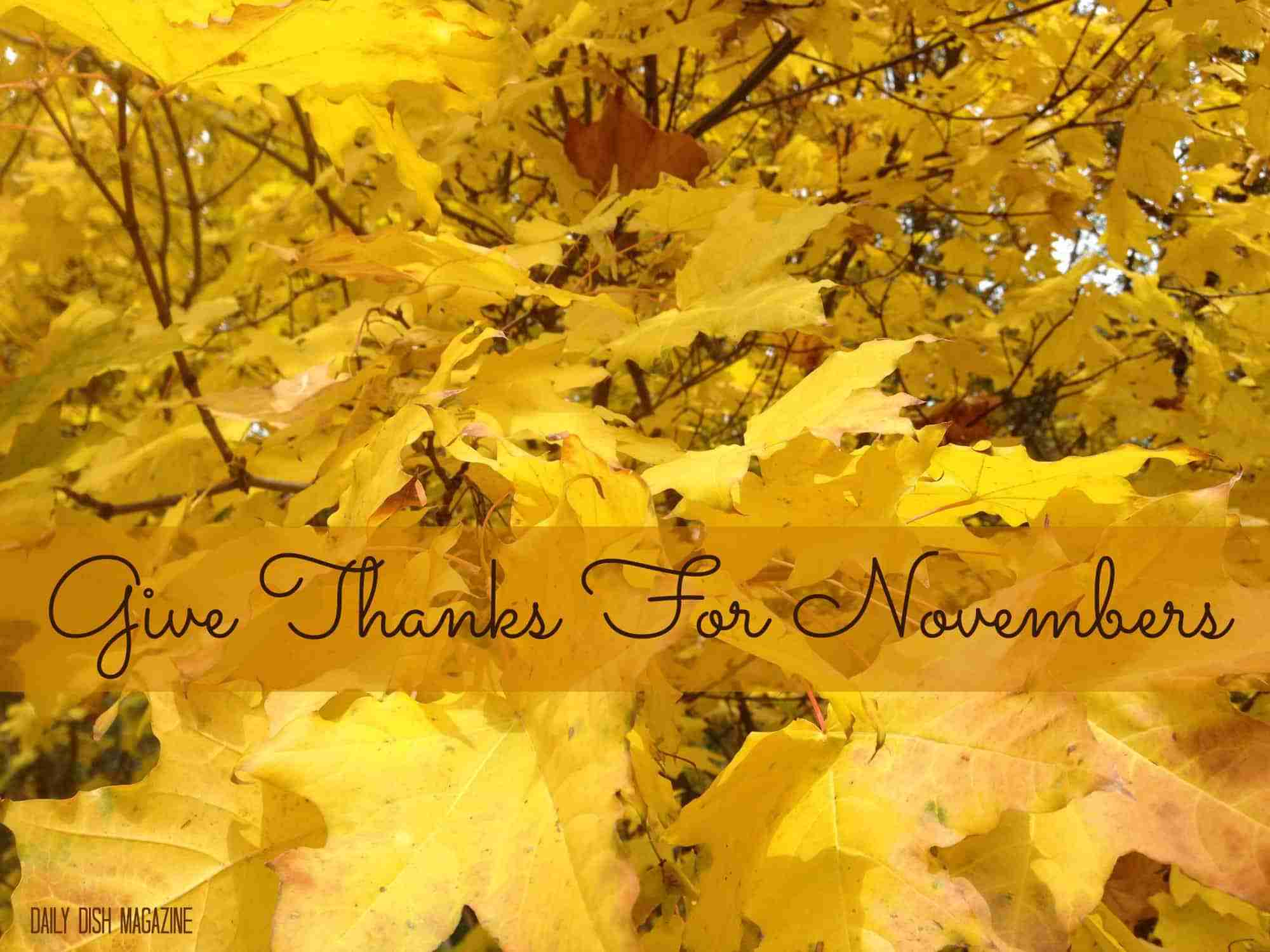Give Thanks For Novembers Printable