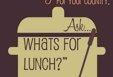 Ask not what your country can do for you, ask.... What's for Lunch?