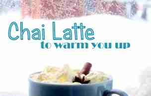 Chai Latte ~ Daily Dish magazine