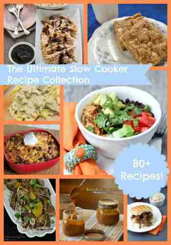 Ultimate 80 Slow Cooker Recipes