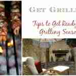 Tips to Get Ready For Grilling Season