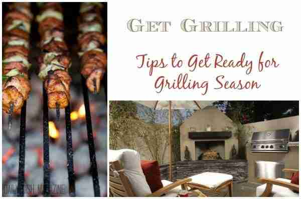 Get Grilling ~ Tips to Start the Grilling Season