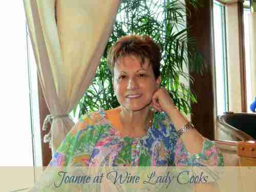 Joanne from Wine Lady Cooks