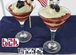 Red, White and Blue Parfait/ Daily Dish Magazine
