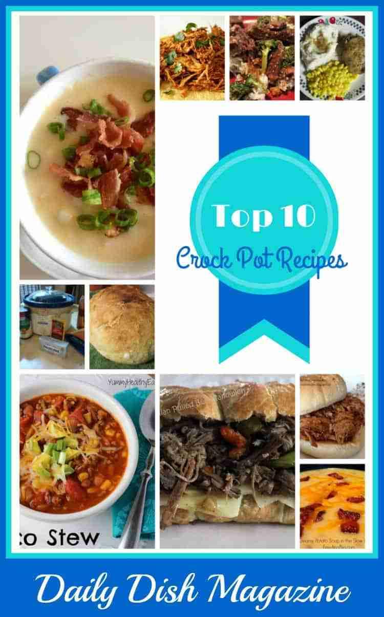 Top 10 Crock Pot Recipes