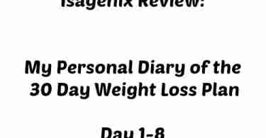 Isagenix Review ~ Personal Diary of Days 1-8 in the 30 Day Weight Loss Plan FYI: I lost 11 inches already!