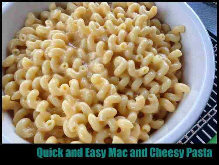 Quick and Easy Mac and Cheesy Pasta