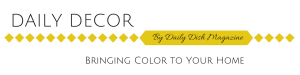 Daily Decor - Adding Color to Your Home
