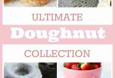Ultimate Donut Recipes Collection #NationalDonutDay