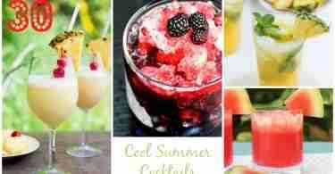 30 Cool Summer Cocktails!