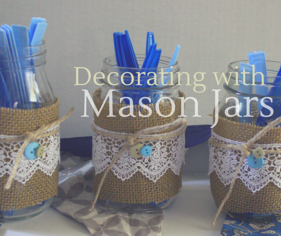 decorating with mason jars daily dish magazine recipes
