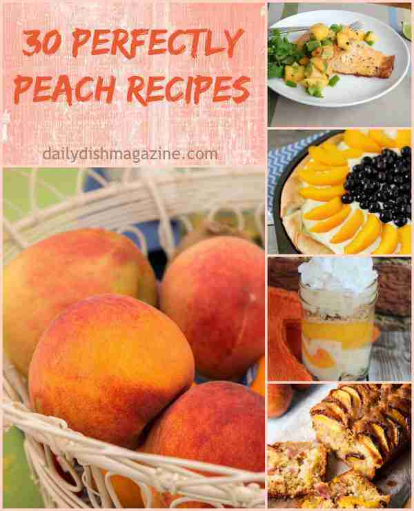 30 Perfectly Peach Recipes for National Eat a Peach Day