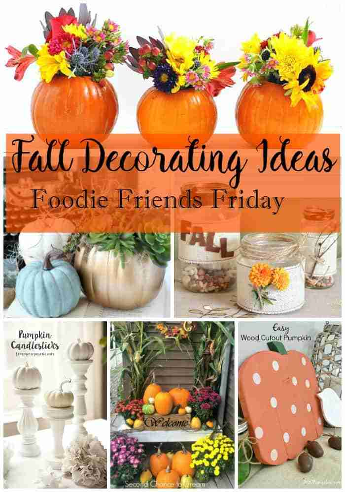 Fall Decorating Ideas from Foodie Friends Friday