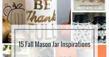 Fall Mason Jar Inspirations | Daily Dish Magazine