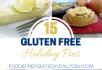 15 Gluten Free Holiday Pies | Daily Dish Magazine