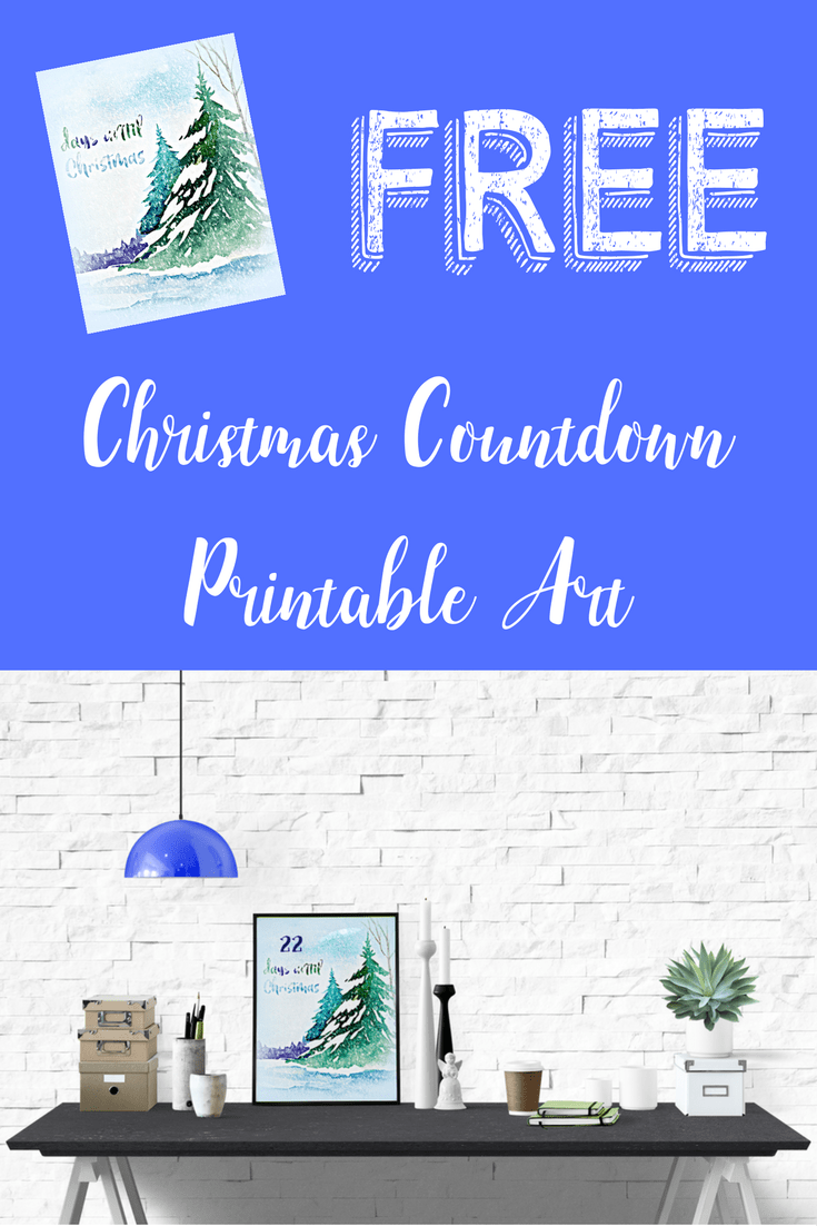 FREE Watercolor Christmas Countdown Printable Art