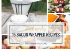 15 Drool Worthy Bacon Wrapped Recipes