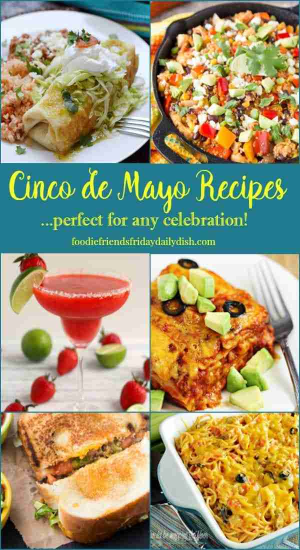 Cinco de Mayo Recipes featured on Daily Dish Magazine