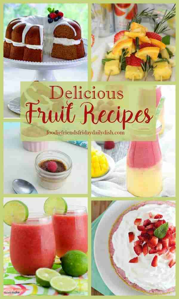 Delicious Fruit Recipes featured on Daily Dish Magazine
