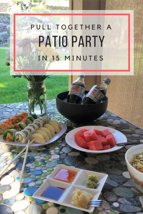 How to Pull Together A Perfect Patio Party in 15 Minutes