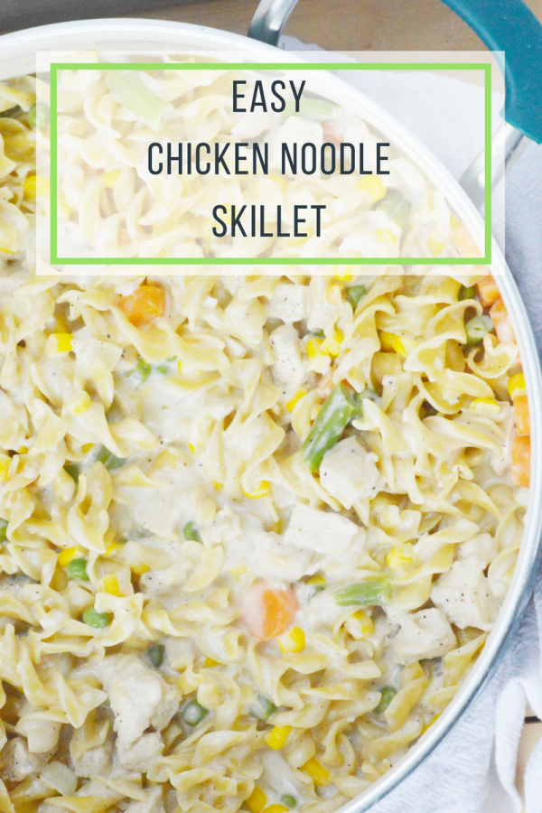 Easy Chicken Noodle Skillet Meal