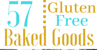 57 Gluten Free Baked Goods | Cakes, Cookies, Breads