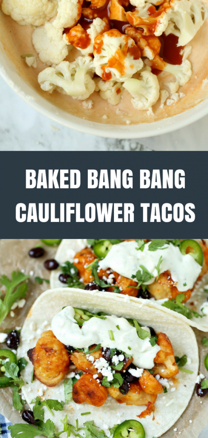 Baked Bang Bang Cauliflower Tacos Recipe