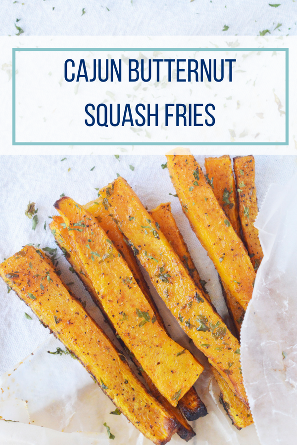 Cajun Butternut Squash Fries