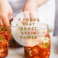 7 Foods that Boost Brain Power