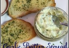 Easy Garlic Butter Spread Recipe from Walking on Sunshine Recipes