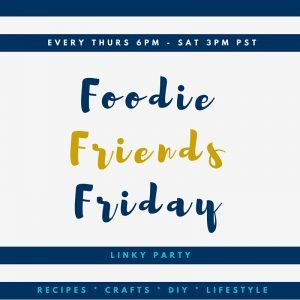 Foodie Friends Friday! Over 400 recipes, crafts and DIY posts that you're going to love!