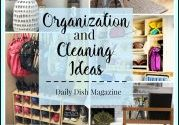 Organization and Cleaning Ideas featured on Daily Dish Magazine