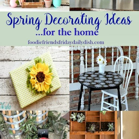 Spring Decorating Ideas featured on Daily Dish Magazine