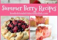 Summer Berry Recipes featured on Daily Dish Magazine