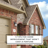 5 Tips for Home Improvement that won't Break the Bank